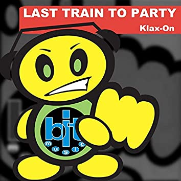 Last Train to Party