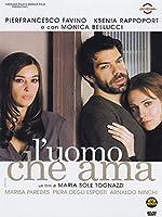 L'Uomo Che Ama [Italian Edition]