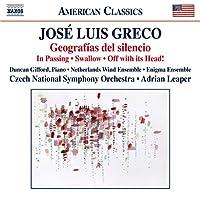 Jose Luis Greco: Geografías del Silencio / In Passing / Swallow / Off with its Head!