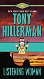 Listening Woman (A Leaphorn and Chee Novel, Band 3) - Tony Hillerman