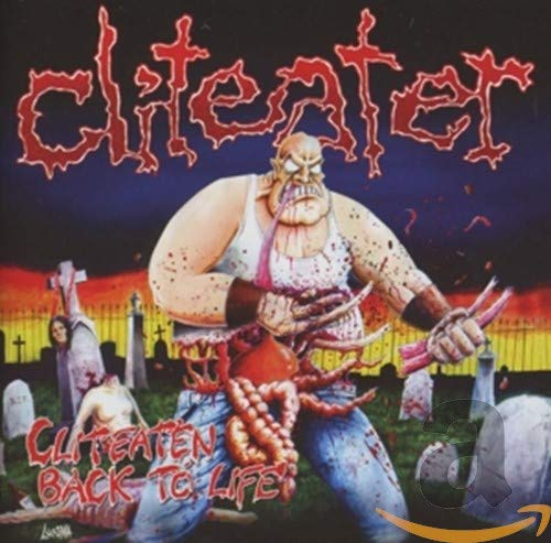 Cliteater: Cliteaten Back to Life (Audio CD)