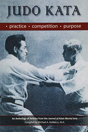 Judo Kata: Practice, Competition, Purpose