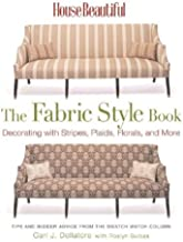 House Beautiful The Fabric Style Book: Decorating with Stripes, Plaids, Florals, and More