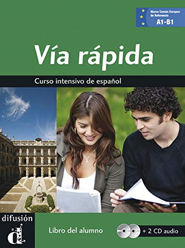 Via rapida. Libro del alumno. Per il Liceo linguistico. Con 2 CD Audio. Con e-book. Con espansione online (Vol. 2): Libro + CD (2) - A1/A2/B1