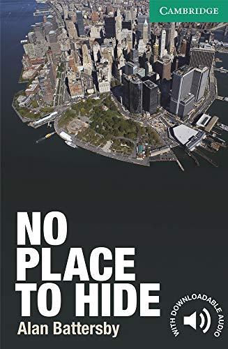 No Place to Hide Level 3 Lower-intermediate (Cambridge English Readers)の詳細を見る