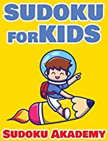 Sudoku For Kids - 480 Easy and Funny Sudoku Puzzle + Solutions - The Big Sudoku Book - 480 EASY Puzzles: 480 VERY Hard Sudoku Puzzles + Solutions - Sudoku Puzzle Book for Adults