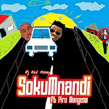SokuMnandi (feat. Piro Mangena)