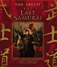 The Last Samurai: The Official Movie Guide