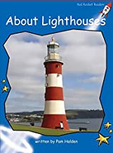 About Lighthouses (Red Rocket Readers: Early Level 3: Blue)