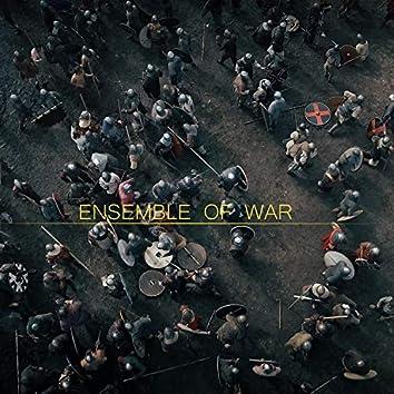 Ensemble Of War
