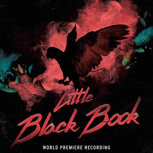Little Black Book (World Premiere Recording) [Explicit]