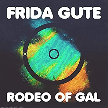 Rodeo of Gal