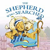 The Shepherd Who Searched (Stories Jesus Told)