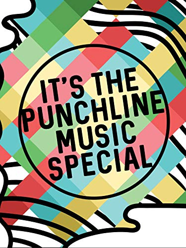 It's The Punchline Music Special