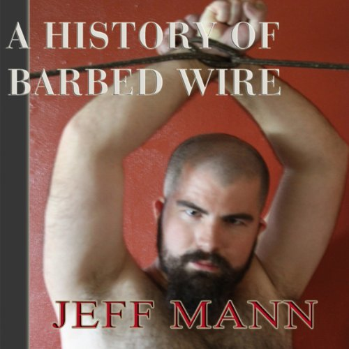 A History of Barbed Wire Titelbild