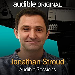 FREE: Audible Sessions with Jonathan Stroud audiobook cover art