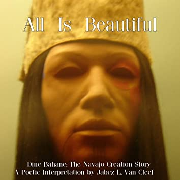 All Is Beautiful, the Navajo Creation Story
