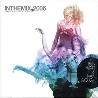 In the Mix 2006: Mixed By Ben Watt & Ivan Gough
