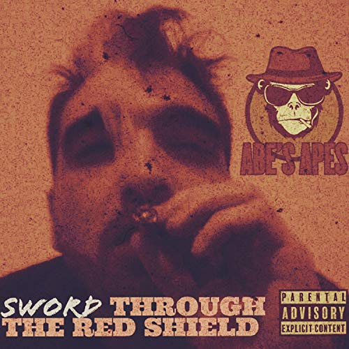 Sword Through the Red Shield [Explicit]