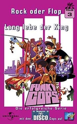 Funky Cops 3 - Rock oder Flop - Lang lebe der King