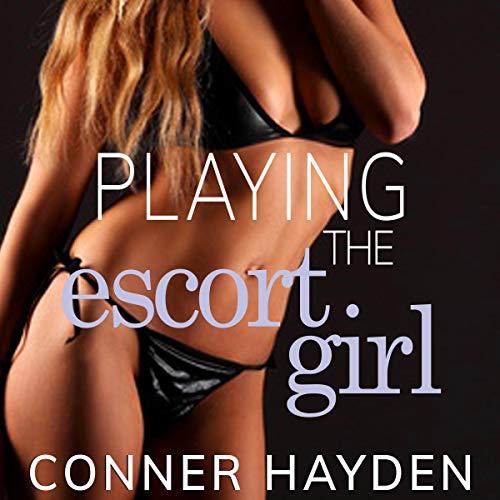 Playing the Escort Girl Titelbild