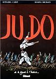Judo - De la légende à l'histoire