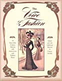 VOICE OF FASHION: 79 Turn-of-the-Century Patterns with Instructions and Fashion Plates