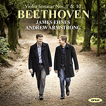Beethoven Violin Sonatas Nos. 7 & 10