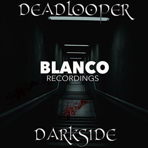 Deadlooper