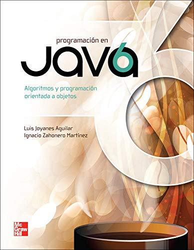 PROGRAMACION EN JAVA 6 ALGORITMOS PROGRAMACION ORIENTADA