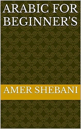 Arabic for beginner's (English Edition)