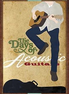 アコースティック・ギター・デイズ (The Days of Acoustic Guitars)
