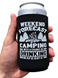 Funny Camping Can Coolers -'Weekend Forecast Camping With A Chance Of Drinking (Drinking May Be...