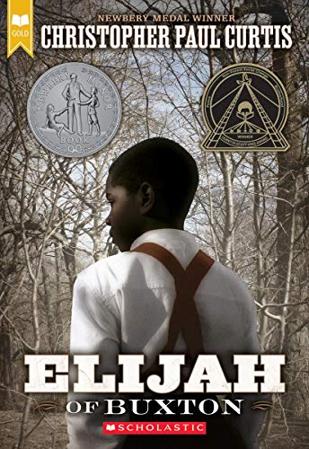 Elijah of Buxton (Scholastic Gold)