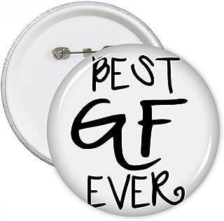 DIYthinker Petite amie aime le plus Gf jamais Saint Valentin Citations Bouton rond Badge Pins Vêtements Décoration cadeau ...