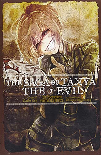 The Saga of Tanya the Evil, Vol. 7 (Light Novel): UT Sementem Feceris, Ita Metes