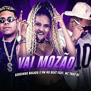 Vai Mozão (feat. Mc Thay RJ)
