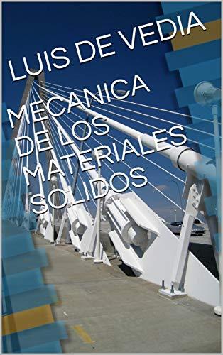 MECANICA DE LOS MATERIALES SOLIDOS