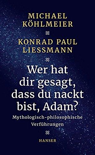 Buchseite und Rezensionen zu 'Wer hat dir gesagt, dass du nackt bist, Adam?' von Köhlmeier, Michael