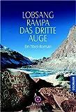 Das dritte Auge. Ein Tibet-Roman - Lobsang Rampa