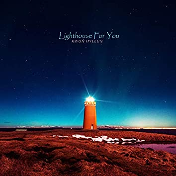 Lighthouse For You