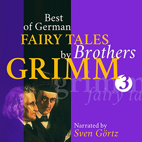 Best of German Fairy Tales by Brothers Grimm 3 audiobook cover art