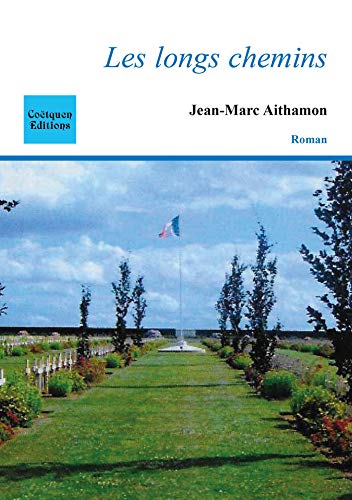 Les longs chemins (Broché) (French Edition)