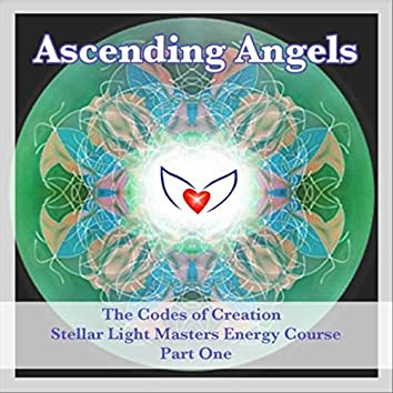 Codes of Creation: Stellar Light Masters Healing Course, Pt. 1