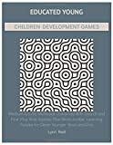Educated Young Children Development Games: Medium Activity Workbook Combined With Search and Find Plus Kids Sudoku Plus Word Jumble Learning Puzzles for Clever Younger Boys and Girls