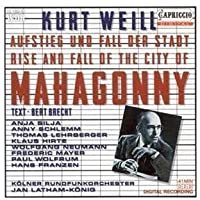 Weill: The Rise And Fall Of The City Of Mahagonny / Latham-Konig, Silja, Schlemm, Neumann by Latham-Konig