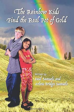 The Rainbow Kids Find the Real Pot of Gold