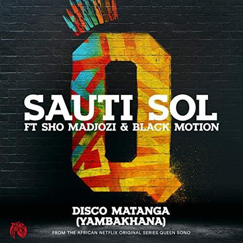 Sauti Sol feat. Sho Madjozi & Black Motion