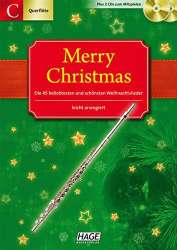 Merry Christmas für Querflöte + Oboe: Ausgabe für C-Instrumente (Querflöte, Oboe). 45 Weihnachtslieder + 2 Playback CDs