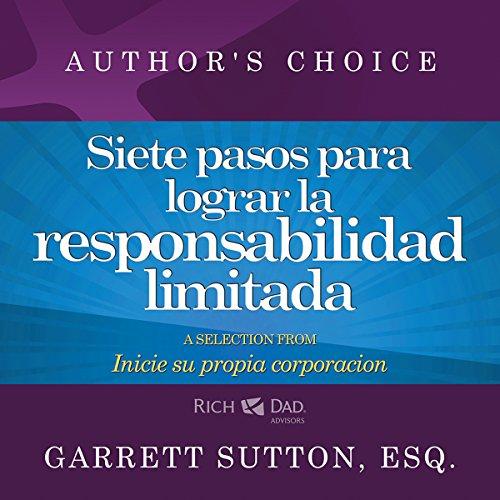 Couverture de Siete pasos para lograr la responsabilidad limitada [Seven Steps to Achieving Limited Liability]